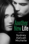 Another New Life - Sydney Aaliyah Michelle