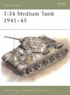T-34/76 Medium Tank 1941-45 - Steven J. Zaloga, Steven Saloga