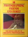 Photographing friends and family (Kodak library of creative photography) - Tony Scott