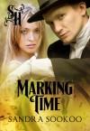 Marking Time - Sandra Sookoo