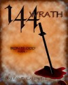 144: Wrath (Iron Blood) - Dallas E. Caldwell, Jenny Lee Canham