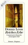 Reiches Erbe: Commissario Brunettis zwanzigster Fall (German Edition) - Donna Leon