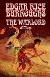 The Warlord of Mars - Amy Sterling Casil, Edgar Rice Burroughs