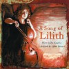 A Song of Lilith - Joy Kogawa, Lilian Broca