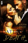 A Date With Death (1 Night Stand Series) - Louisa Bacio