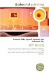 07- Ghost - Frederic P. Miller, Agnes F. Vandome, John McBrewster