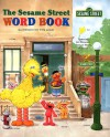 The Sesame Street Word Book - Tom Leigh