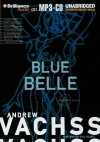 Blue Belle - Andrew Vachss, Christopher Lane
