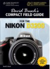 David Busch's Compact Field Guide for the Nikon D3200 - David D. Busch