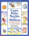 Caps, Hats, Socks, and Mittens: A Book About the Four Seasons - Louise Borden