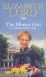 The Flower Girl - Elizabeth Lord