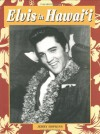 Elvis in Hawaii - Jerry Hopkins