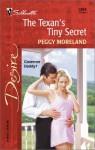 The Texan's Tiny Secret (Silhouette Desire #1394) - Peggy Moreland