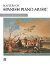 Masters of Spanish Piano Music - Maurice Hinson
