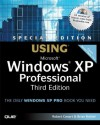 Special Edition Using Microsoft Windows XP Professional (3rd Edition) - Robert Cowart, Brian Knittel