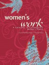 Women's Work: A Collection of Contemporary Women's Poetry - Libby Hathorn, Rachael Baily, Jessica Bell, Tricia Dearborn, Sarah Day, Judith Beveridge, Moya Pacey, Lesley Walter