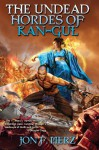 The Undead Hordes of Kan-Gul - Jon F. Merz