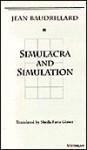 Simulacra and Simulation - Jean Baudrillard, Sheila Faria Glaser