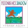 Moonbear's Shadow - Frank Asch