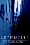 Crepuscule - Roman Payne