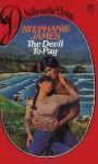 The Devil To Pay - Stephanie James
