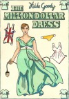 The Million Dollar Dress - Heide Goody