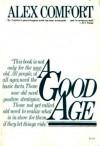 A Good Age - Alex Comfort, Michael Leonard
