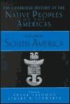 The Cambridge History of the Native Peoples of the Americas, Volume III, Part 2: South America - Frank Salomon, Stuart B. Schwartz