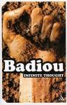 Infinite Thought - Alain Badiou, Justin Clemens, Oliver Feltham