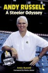 Andy Russell: A Steeler Odyssey - Andy Russell