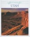Utah - Dennis Brindell Fradin, Michelle J. Schick, Robert L. Hillerich