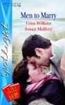 Men To Marry (Silhouette Spotlight) - Gina Wilkins, Susan Mallery