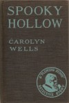 Spooky Hollow - Carolyn Wells