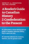 A Reader's Guide to Canadian History: Confederation to the Present - J.L. Granatstein, Paul Stevens
