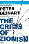 The Crisis of Zionism - Peter Beinart