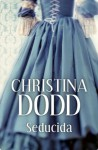 Seducida (Novias Institutrices 3) (Spanish Edition) - Christina Dodd