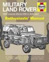 Military Land Rover: 1948 Onwards (Series II/IIA to Defender) - Pat Ware