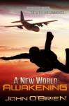 A New World: Awakening - John O'Brien