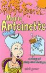 Marie Antoinette - Mick Gowar