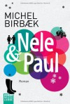 Nele & Paul - Michel Birbaek