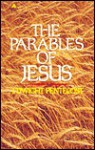 Parables of Jesus - J. Dwight Pentecost