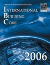 2006 International Building Code (International Building Code (Looseleaf)) - International Code Council