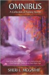 Omnibus - A Collection of Fantasy Stories - Sheri L. McGathy