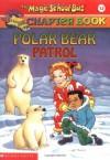 Polar Bear Patrol - Judith Bauer Stamper, Steve Haefele, Joanna Cole, Bruce Degen