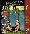 Wake Up and Smell the Cartoons of Shannon Wheeler - Shannon Wheeler
