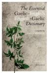 The Essential Gaelic-English/English-Gaelic Dictionary - Angus Watson