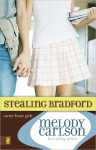 Stealing Bradford: Carter House Girls Series, Book 2 (MP3 Book) - Melody Carlson, Tavia Gilbert