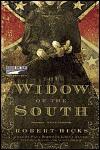 The Widow of the South - Scott Brick, Paul Boehmer, Robert Hicks