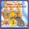 Disney's Winnie the Pooh and the Hanukkah Dreidel (Mouse Works Holiday Board Book) - Atelier Philippe Harchy, Sparky Moore, A.A. Milne