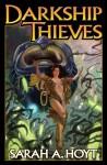 Darkship Thieves - Sarah A. Hoyt